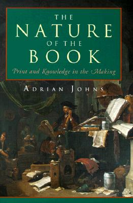 Image for The Nature of the Book: Print and Knowledge in the Making