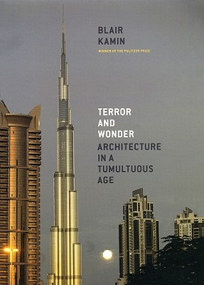 Image for Terror and Wonder:Architecture in a Tumultuous Age