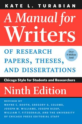 Image for A Manual for Writers of Research Papers, Theses, and Dissertations - Chicago Style for Students & Researchers, 9th edition