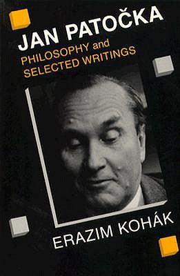 Image for Jan Patocka: Philosophy and Selected Writings
