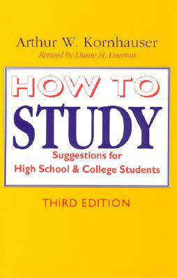 Image for How to Study: Suggestions for High-School and College Students (3rd Edition)