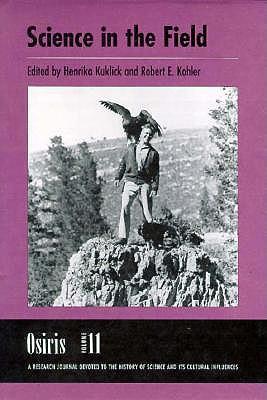 Osiris, Volume 11: Science in the Field, Rossiter, Margaret W.