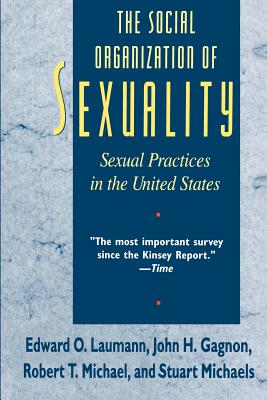 Image for The Social Organization of Sexuality: Sexual Practices in the United States