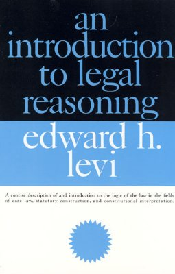 An Introduction to Legal Reasoning (Phoenix Books), Levi, Edward H.