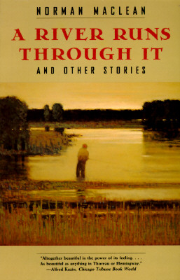 Image for A river runs through it, and other stories