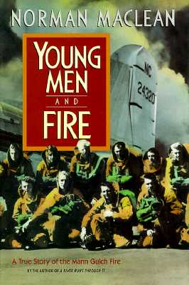 Image for Young Men and Fire: A True Story of the Mann Gulch Fire