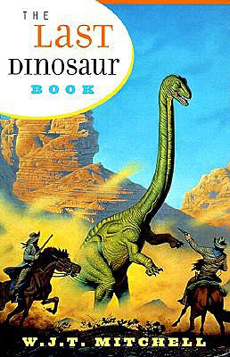 Image for The Last Dinosaur Book: The Life and Times of a Cultural Icon