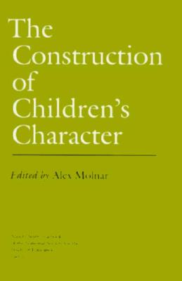 Image for The Construction of Children's Character (National Society for the Study of Education Yearbooks)