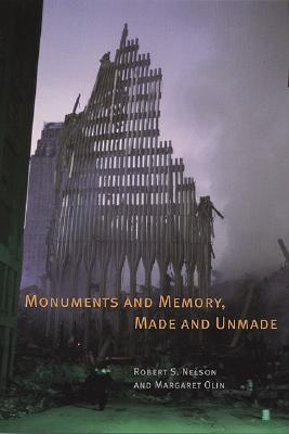 Image for Monuments and Memory, Made and Unmade