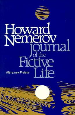 Journal of the Fictive Life, Nemerov, Howard