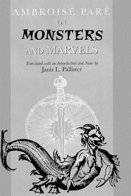 On Monsters and Marvels, Pare, Ambroise