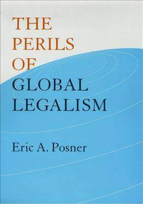 Image for The Perils of Global Legalism