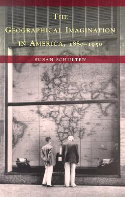 Image for The Geographical Imagination in America, 1880-1950