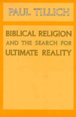 Image for Biblical Religion and the Search for Ultimate Reality