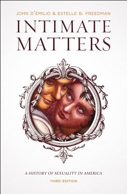 Image for Intimate Matters: a History of Sexuality in America