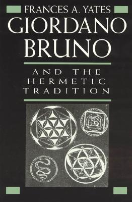 Image for Giordano Bruno and the Hermetic Tradition