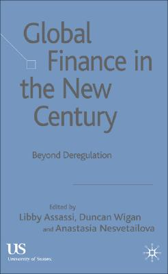 Image for Global Finance in the New Century: Beyond Deregulation