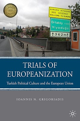 Image for Trials of Europeanization (Choice Outstanding Academic Books)
