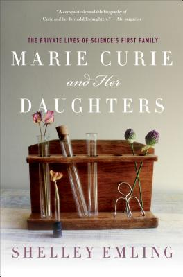 Image for Marie Curie and Her Daughters: The Private Lives of Science's First Family