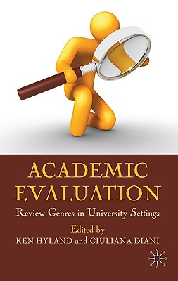 Academic Evaluation: Review Genres in University Settings
