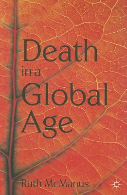 Death in a Global Age, McManus, Ruth