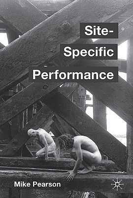 Site-Specific Performance, Pearson, Mike