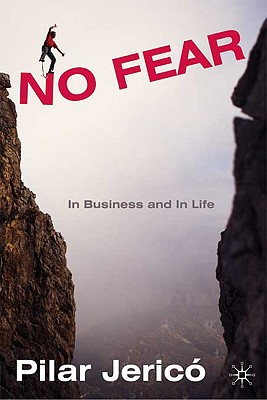 Image for No Fear: In Business and In Life