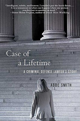 Image for Case of a Lifetime: A Criminal Defense Lawyer's Story