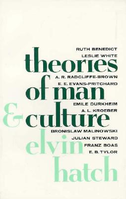 Theories of Man and Culture, Hatch, Elvin