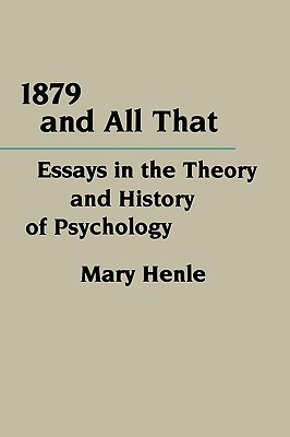 1879 and All That, Henle, Mary