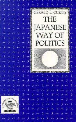 Image for The Japanese Way of Politics
