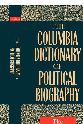 Image for The Columbia Dictionary of Political Biography