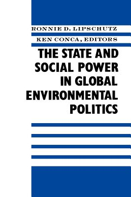 Image for The State and Social Power in Global Environmental Politics