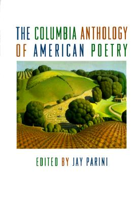 Image for The Columbia Anthology of American Poetry