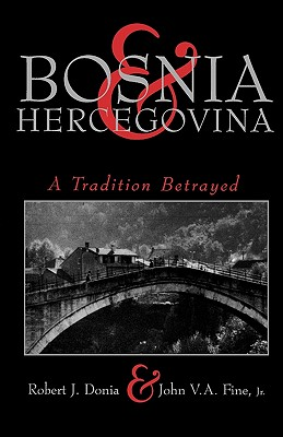Image for Bosnia & Hercegovina: A Tradition Betrayed