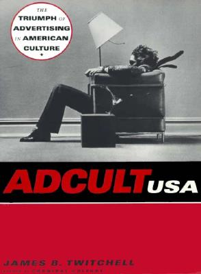 Adcult USA, Twitchell, James B.