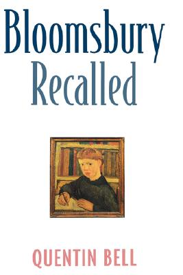 Image for Bloomsbury Recalled [Hardcover] Bell, Quentin