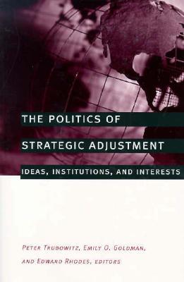 Image for The  Politics of Strategic Adjustment