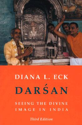 Image for Darsan: Seeing the Divine Image in India