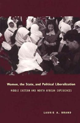 Image for Women, the State, and Political Liberalization