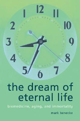 Image for The Dream of Eternal Life