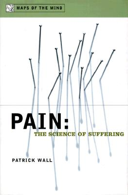 Image for Pain: The Science of Suffering (Maps of the Mind)