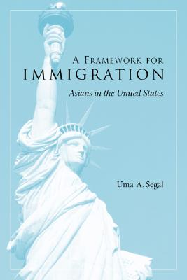 Image for A Framework for Immigration: Asians in the United States