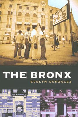 Image for The Bronx (Columbia History of Urban Life)
