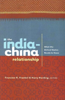 Image for The India-China Relationship: What the United States Needs to Know