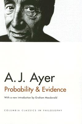 Image for Probability and Evidence (Columbia Classics in Philosophy)