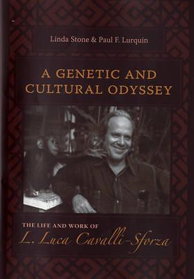 Image for A Genetic and Cultural Odyssey: The Life and Work of L. Luca Cavalli-Sforza