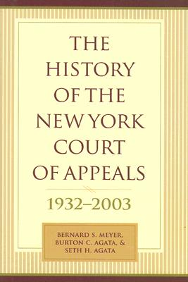 Image for The History of the New York Court of Appeals: 1932-2003