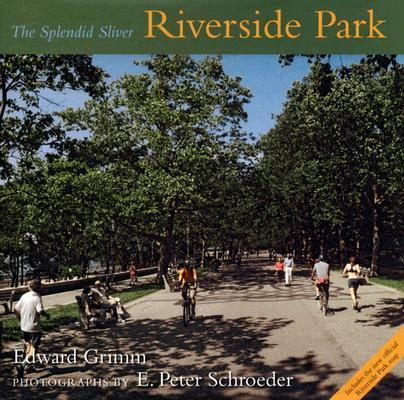 Image for Riverside Park: The Splendid Sliver