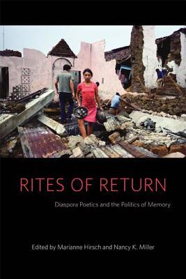 Image for Rites of Return: Diaspora Poetics and the Politics of Memory (Gender and Culture Series)